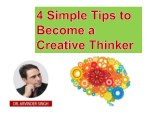 Follow These 4 Simple Tips to Become a Creative Thinker