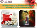 Giftalove.com provide best online gifts Delivery in India and Wordwide
