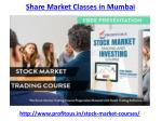 Who is providing the best share market classes in Mumbai
