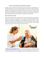 Restart your life and get back to childhood by assisted living