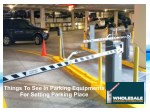 Things To See In Parking Equipments For Setting Parking Place