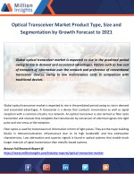 Optical Transceiver Market Product Type, Size and Segmentation by Growth Forecast to 2021