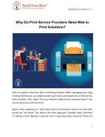 Why Do Print Service Providers Need Web to Print Solutions?