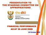 FINANCIAL PERFORMANCE AS AT 30 JUNE 2009 20 October 2009