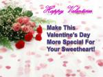 Make This Valentine's Day More Special For Your Sweetheart!