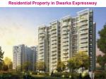 New Residential Projects in Dwarka Expressway