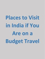 Places to Visit in India if You Are on a Budget Travel