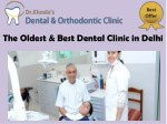 The Oldest & Best Dental Clinic in Delhi