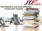 Find Reliable and Cost-effective Production Copiers