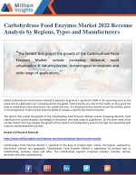 Carbohydrase Food Enzymes Market 2022 Revenue Analysis by Regions, Types and Manufacturers
