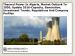 Thermal Power In Algeria, Market Outlook To 2030: Ken Research
