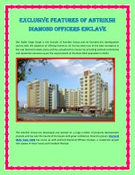 Exclusive Features of Antriksh Vaikunth Officers Enclave
