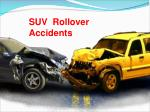 How To Take Extra Care After SUV Roller Accident?