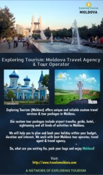 Exploring Tourism: Moldova Travel Agency & Tour Operator