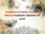 WOMEN'S ETHNIC INDIAN DRESS FASHION TRENDS IN 2018