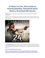 24 Hours to Live, Now watch on Downloadwithus, Download latest Movies, Download HD movies