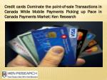 Canada cards and payments market research report: Ken Research