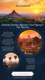 Exploring Tourism: Myanmar Travel Agency & Tour Operator