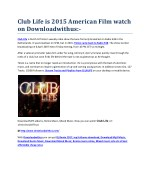 Club Life is 2015 American Film watch on Downloadwithus:
