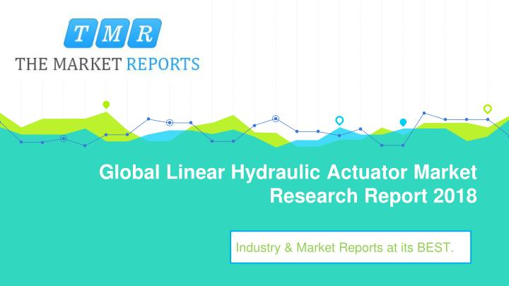 PPT - Global Linear Hydraulic Actuator Market Size, Growth