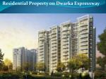 Residential Property in Dwarka Expressway@9212306116