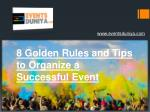 8 Golden Rules and Tips to Organize a Successful Event