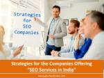 Strategies for Companies Offering SEO Services in India