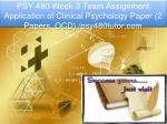 PSY 480 Week 3 Team Assignment Application of Clinical Psychology Paper (2 Papers, OCD)/psy480tutor.com