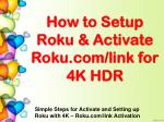How to Activate Roku.com/link for 4K HD -Setup Roku