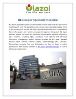 BLK Super Specialty Hospital, BLK Hospital Delhi