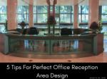5 Tips For Perfect Office Reception Area Design | Newton InEx