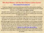Win Real Money: Get the Best Online Casino Games