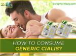 How to consume Generic Cialis