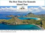 The Best Time For Komodo Island Tour