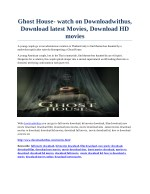 Ghost House- watch on Downloadwithus, Download latest Movies, Download HD movies