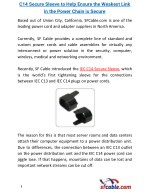 C14 Secure Sleeve to Help Ensure the Weakest Link in the Power Chain is Secure