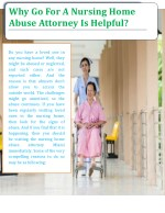 Why Go For A Nursing Home Abuse Attorney Is Helpful?