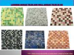 Looking Mosaic Tiles and Wall Mosaic Tiles in UK