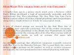 Star Wars Toy characters just for Children
