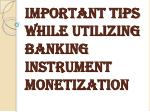 Things you Should Keep in Mind While Utilizing Banking Instrument