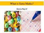 What is Satta matka? How to Play It?