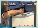 Fix Toshiba Printer Error Code 4011? Dial 1-800-256-0160 Helpline