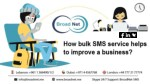 How Bulk SMS service helps to improve a business?