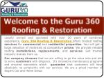 Are You Looking Roofing & Restoration Services | Guru 360 Roofing ?