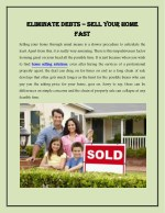 Eliminate Debts – Sell Your Home Fast