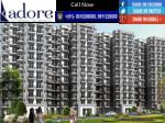 Adore Happy Homes, 9911-22-6000, Contact us to Buy 2 Bhk