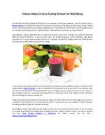 Choose Detox Or Juice Fasting Retreat For Well-Being