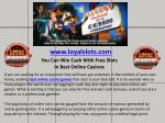 You Can Win Cash With Free Slots in Best Online Casinos