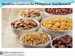 Philippines Breakfast Cereals Market Size, Philippines Breakfast Cereals Market Future Outlook- Ken Research