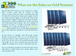 What are the Solar on Grid Systems